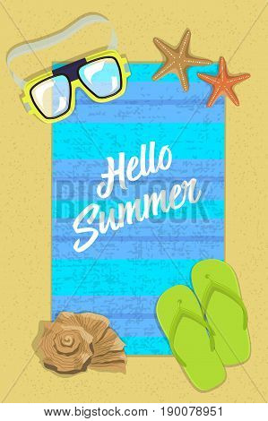 Summer vertical postcard with inscription. On beach pair of slippers, diving glasses, starfish with hello summer inscription on background of mat and sand. Vector illustration