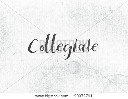 Collegiate Concept Painted Ink Word And Theme