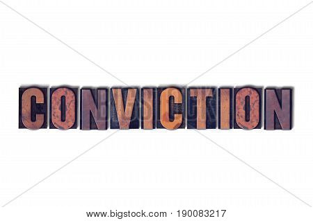 Conviction Concept Isolated Letterpress Word