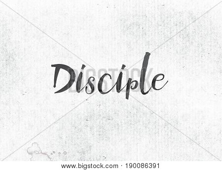 Disciple Concept Painted Ink Word And Theme