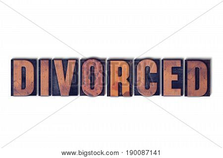 Divorced Concept Isolated Letterpress Word