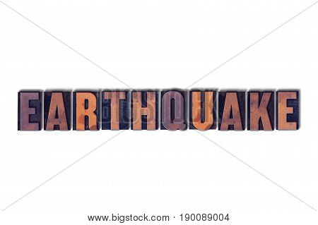 Earthquake Concept Isolated Letterpress Word