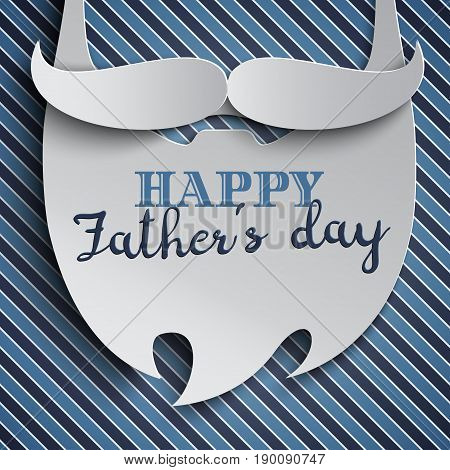 Happy Fathers Day greeting card design for men's event banner or poster. Striped background with paper cut mustache and beard. Congratulation text on the white beard vector illustration