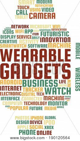Wearable Gadgets Word Cloud Text Illustration in shape of a Smartwatch. Futuristic Gadgets keyword tags isolated vector. Transparent.