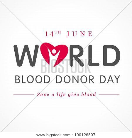 World blood donor day red heart lettering. Healthcare & Medical greeting card with text World Blood Donor Day and people heart red shape