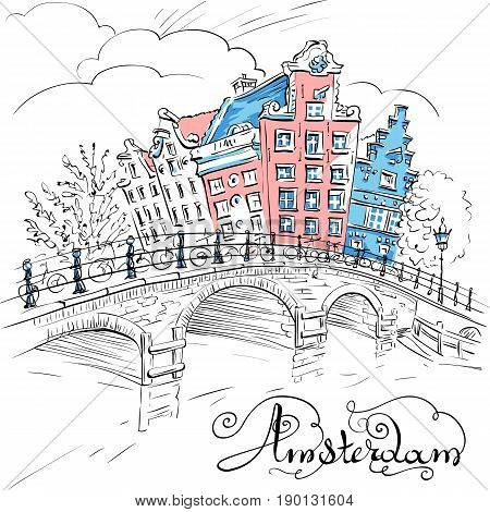 Vector city sketch of Amsterdam canal, bridge and typical houses, Holland, Netherlands.