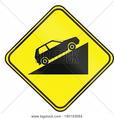 Road Sign Used In Uruguay - Steep Uphill Grade
