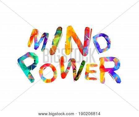 Mind Power. Vector Triangular Letters