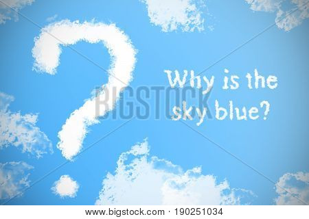 The Question From The Clouds In The Sky And The Inscription, Why The Sky Is Blue