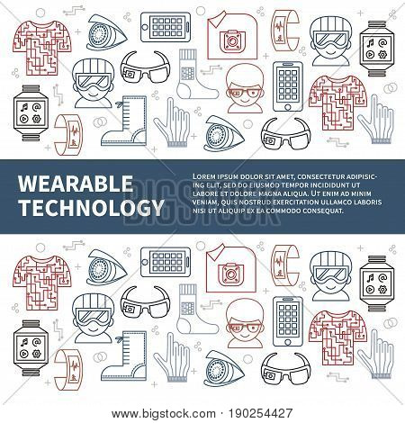 Wearable technology. Vector template included header, place for text and background pattern with thin line icons of smart gadgets. Good choice for ads, magazine, paper or web design.