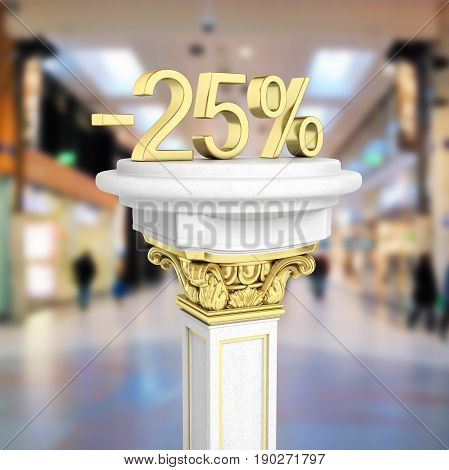Gold Text 25 Percent Off Standing On The Pedestal Isolated On Shopping Center Background 3D Render