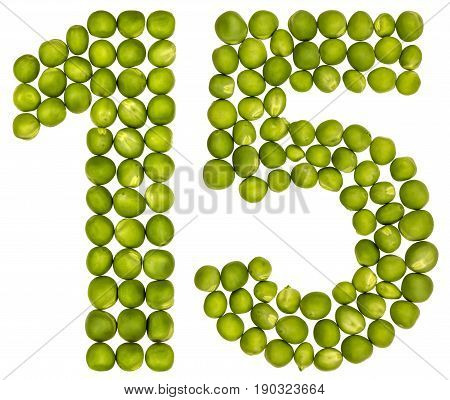 Arabic Numeral 15, Fifteen, From Green Peas, Isolated On White Background