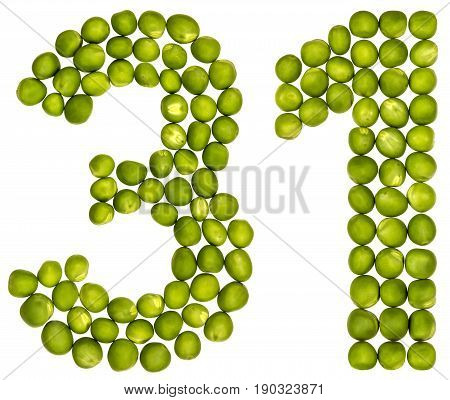 Arabic Numeral 31, Thirty One, From Green Peas, Isolated On White Background