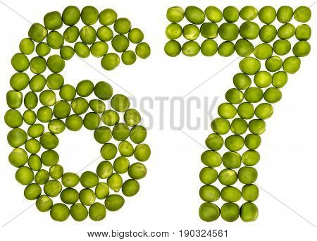 Arabic Numeral 67, Sixty Seven, From Green Peas, Isolated On White Background