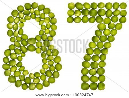 Arabic Numeral 87, Eighty Seven, From Green Peas, Isolated On White Background
