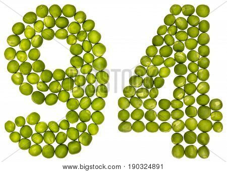 Arabic Numeral 94, Ninety Four, From Green Peas, Isolated On White Background