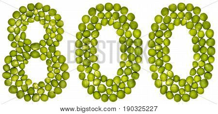 Arabic Numeral 800, Eight Hundred, From Green Peas, Isolated On White Background