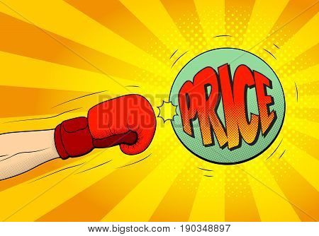 Hand of boxer in boxing glove hits a ball with price. Explosive background in pop art style. Vector illustration.