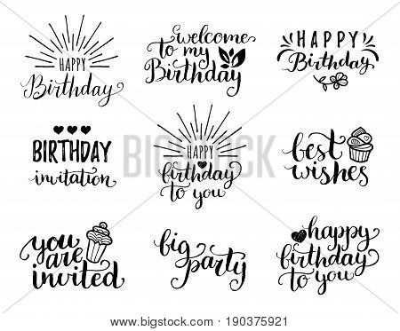 Vector handwritten Happy Birthday lettering collection, Big Party, You Are invited, Best Wishes etc. Calligraphy set for greeting cards, posters etc.
