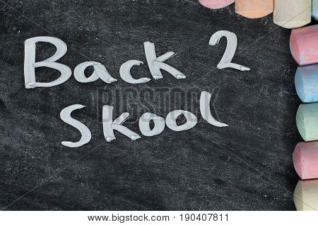Back 2 Skool Concept With A Slate And Chalk