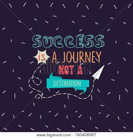 success is a journey not a destination quotes motivation vector