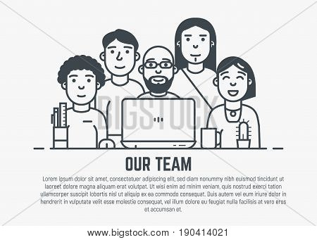Our team web page template. Five professionals people with faces simple line illustration. Workspace table with laptop and design items. Programming or design studio stuff concept.