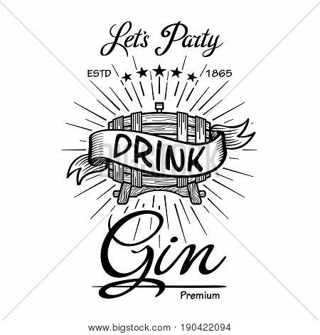 Gin Label Vintage Hand Drawn Border Typography Blackboard Vector. Alcohol. Wooden Barrels Drinks Sig