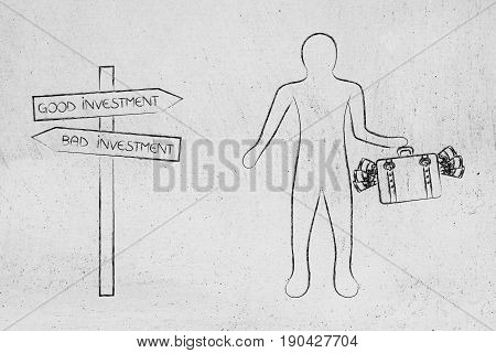 Road Sign With Good And Bad Investment Directions And Man Standing With Bag Of Cash