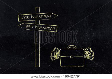 Good And Bad Investment Directions And Bag Of Cash Next To It