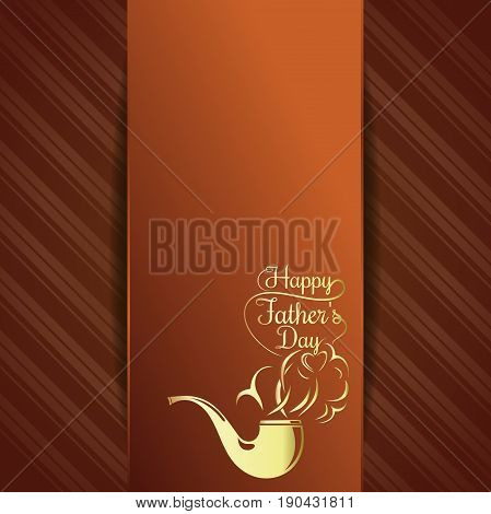 Greeting card for Fathers Day celebration. Happy Fathers Day. Graceful gold lettering on a retro background. Vector illustration