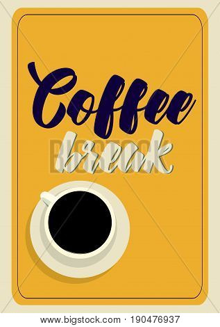 Coffee related illustration with quotes. Graphic design lifestyle lettering. Coffee break.