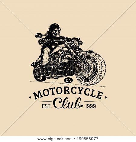 Vintage eternal biker illustration for custom, chopper garage label, MC sign, t-shirt print etc. Vector hand drawn skeleton rider on motorcycle. Advertising poster, banner.