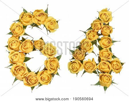 Arabic Numeral 64, Sixty Four, From Yellow Flowers Of Rose, Isolated On White Background
