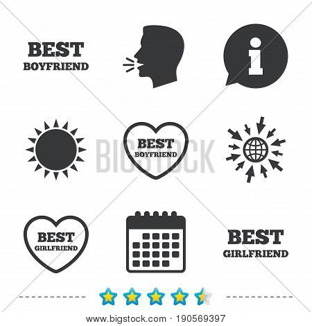 Best boyfriend and girlfriend icons. Heart love signs. Award symbol. Information, go to web and calendar icons. Sun and loud speak symbol. Vector