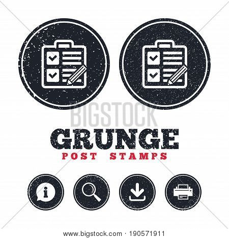 Grunge post stamps. Checklist with pencil sign icon. Control list symbol. Survey poll or questionnaire form. Information, download and printer signs. Aged texture web buttons. Vector
