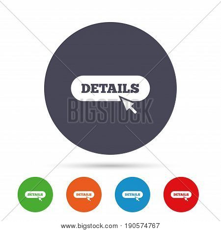 Details with cursor pointer sign icon. More with mouse symbol. Website navigation. Round colourful buttons with flat icons. Vector