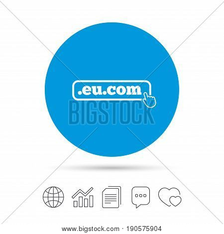 Domain EU.COM sign icon. Internet subdomain symbol with hand pointer. Copy files, chat speech bubble and chart web icons. Vector