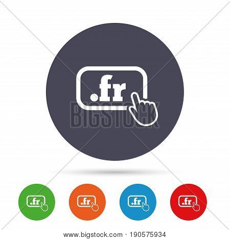Domain FR sign icon. Top-level internet domain symbol with hand pointer. Round colourful buttons with flat icons. Vector