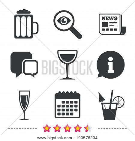 Alcoholic drinks icons. Champagne sparkling wine and beer symbols. Wine glass and cocktail signs. Newspaper, information and calendar icons. Investigate magnifier, chat symbol. Vector