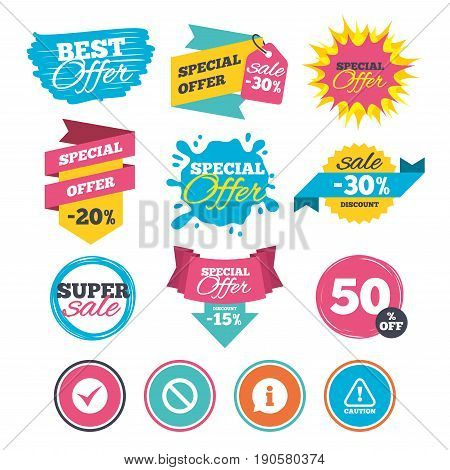 Sale banners, online web shopping. Information icons. Stop prohibition and attention caution signs. Approved check mark symbol. Website badges. Best offer. Vector