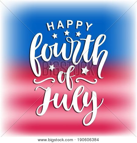 Happy Fourth of July hand written ink lettering, retro poster template. United States of America Independence day banner, greeting card, brochure design. Vector illustration