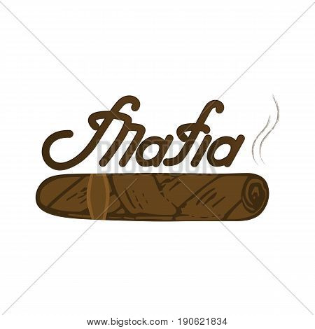 Mafia logo lettering. Kuban cigar vector illustration.