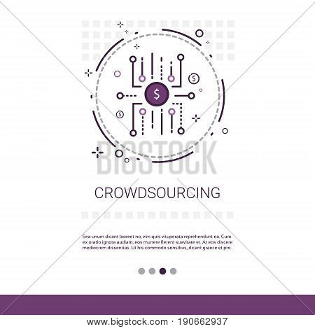 Crowdsourcing Business Resources Crowdfunding Web Banner With Copy Space Vector Illustration
