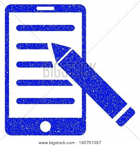 Grunge Mobile Edit Pencil icon with grunge design and unclean texture. Unclean vector blue pictogram for rubber seal stamp imitations and watermarks. Draft sticker symbol.