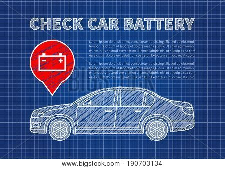 Check car battery vector illustration. Accumulator sign blue print graphic design. Car battery symbol creative concept.