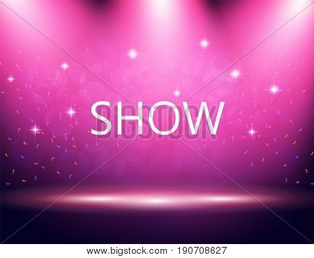 Inscription show. Illumination of the stage, podium, spotlights. Confetti is flying. Purple background. Vector illustration