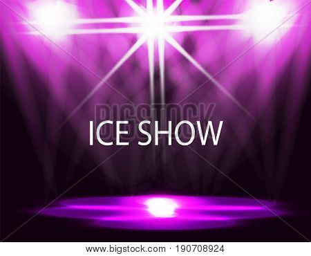 Ice show inscription. Lighting of the rink, catwalk, floodlights. Abstract. Purple background Vector illustration
