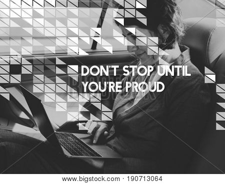 Don't Stop Until You're Proud Motivation Quote
