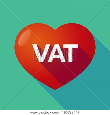 Long Shadow Heart With  The Value Added Tax Acronym Vat