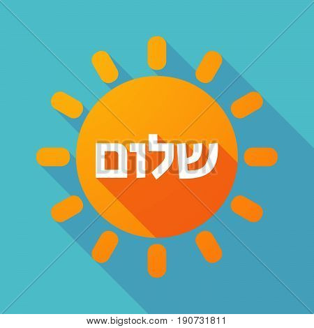 Long Shadow Sun With  The Text Hello In The Hebrew Language